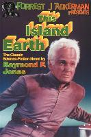Cover-Bild zu Jones, Raymond F.: Forrest J. Ackerman Presents This Island Earth