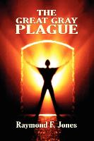Cover-Bild zu Jones, Raymond F.: The Great Gray Plague