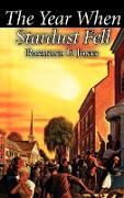 Cover-Bild zu Jones, Raymond F.: The Year When Stardust Fell by Raymond F. Jones, Science Fiction, Fantasy