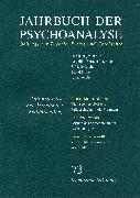 Cover-Bild zu Nissen, Bernd (Hrsg.): Jahrbuch der Psychoanalyse / Band 73: Fall und Form. Zur Ästhetik der Falldarstellung (eBook)