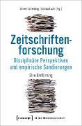 Cover-Bild zu Scheiding, Oliver (Hrsg.): Zeitschriftenforschung - Disziplinäre Perspektiven und empirische Sondierungen (eBook)