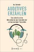 Cover-Bild zu Schenker, Ina: Auditives Erzählen (eBook)