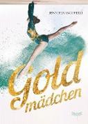 Cover-Bild zu Goldmädchen (eBook) von Iacopelli, Jennifer