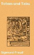 Cover-Bild zu Freud, Sigmund: Totem und Tabu (eBook)