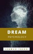 Cover-Bild zu Freud, Sigmund: Dream Psychology (eBook)