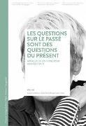 Cover-Bild zu Les questions sur le passé sont des questions du présent