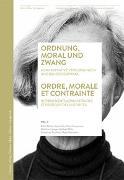 Cover-Bild zu Ordnung, Moral und Zwang / Ordre, morale et contrainte