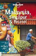 Cover-Bild zu Lonely Planet Reiseführer Malaysia, Singapur, Brunei