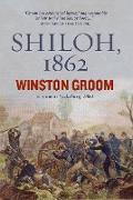Cover-Bild zu Groom, Winston: Shiloh, 1862