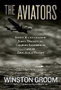 Cover-Bild zu Groom, Winston: The Aviators