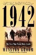 Cover-Bild zu Groom, Winston: 1942: The Year That Tried Men's Souls