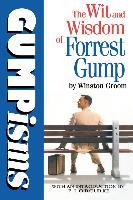 Cover-Bild zu Groom, Winston: Gumpisms: The Wit & Wisdom Of Forrest Gump (eBook)