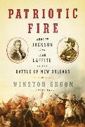 Cover-Bild zu Groom, Winston: Patriotic Fire (eBook)