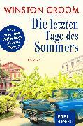 Cover-Bild zu Groom, Winston: Die letzten Tage des Sommers (eBook)