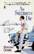 Cover-Bild zu Groom, Winston: As Summers Die
