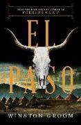 Cover-Bild zu Groom, Winston: El Paso