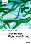 Cover-Bild zu Aspekte der Allgemeinbildung -Übungsbuch von Caduff, Claudio