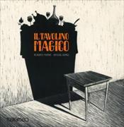 Cover-Bild zu Il tavolino magico. Adattamento di Roberto Piumini della fiaba del fratelli Grimm