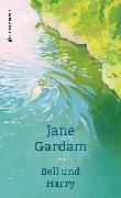 Cover-Bild zu Gardam, Jane: Bell und Harry (eBook)