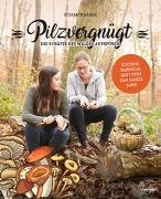 Cover-Bild zu Pilzvergnügt von Marxer, Stefan