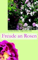 Cover-Bild zu Schultheis, Christian: Freude an Rosen (eBook)
