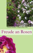 Cover-Bild zu Schultheis, Christian: Freude an Rosen