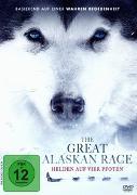 Cover-Bild zu The Great Alaskan Race - Helden auf vier Pfoten von Brian Presley (Schausp.)