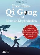 Cover-Bild zu Free Flow Qi Gong und Meridian-Klopftechniken von Krepp, Frithjof
