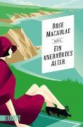 Cover-Bild zu Ein unerhörtes Alter von Macaulay, Rose