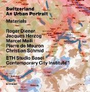 Cover-Bild zu Diener, Roger: Switzerland - an Urban Portrait (eBook)
