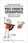 Cover-Bild zu Lange, Bastian (Hrsg.): Post-Growth Geographies (eBook)