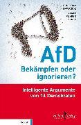 Cover-Bild zu Knobloch, Charlotte: AfD - Bekämpfen oder ignorieren? (eBook)