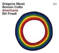 Cover-Bild zu Maret/Collin/Frisell: Americana