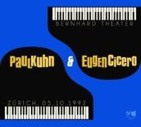 Cover-Bild zu Paul Kuhn, Eugen Cicero - Bernhard Theater Zürich -05.10.1992