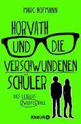 Cover-Bild zu Hofmann, Marc: Horvath und die verschwundenen Schüler