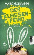 Cover-Bild zu Hofmann, Marc: Der Klassenfeind (eBook)