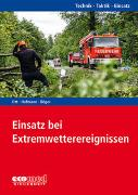 Cover-Bild zu Ott, Matthias: Einsatz bei Extremwetterereignissen