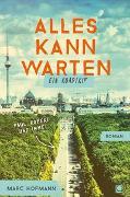 Cover-Bild zu Hofmann, Marc: Alles kann warten
