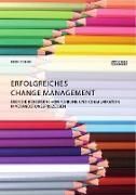 Cover-Bild zu Coban, Eren: Erfolgreiches Change Management. Über die Bedeutung von Führung und Kommunikation in Veränderungsprozessen (eBook)