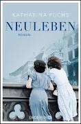 Cover-Bild zu Fuchs, Katharina: Neuleben