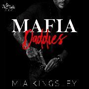 Cover-Bild zu Kingsley, Mia: Mafia Daddies (Audio Download)