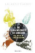 Cover-Bild zu Testot, Laurent: Die Globalgeschichte des Menschen (eBook)