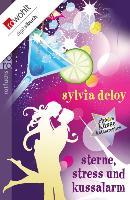 Cover-Bild zu Deloy, Sylvia: Sterne, Stress und Kussalarm (eBook)