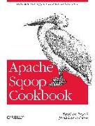 Cover-Bild zu Ting, Kathleen: Apache Sqoop Cookbook: Unlocking Hadoop for Your Relational Database