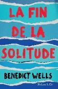 Cover-Bild zu Wells, Benedict: La fin de la solitude (eBook)