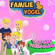 Cover-Bild zu WhatsApp Prank-Alarm (Audio Download) von Vogel, Familie