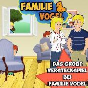 Cover-Bild zu Das große Versteckspiel bei Familie Vogel (Audio Download) von Vogel, Familie
