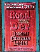 Cover-Bild zu Rood Der: 06: Barbarians and Bumblebees (eBook) von Larsen, Douglas Christian