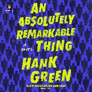 Cover-Bild zu An Absolutely Remarkable Thing