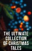 Cover-Bild zu MacDonald, George: The Ultimate Collection of Christmas Tales (eBook)